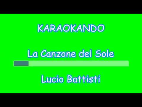 Karaoke Italiano - La Canzone del Sole - Lucio Battisti ( Testo ) Nuova Versione