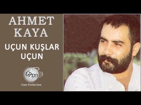 Uçun Kuşlar Uçun (Ahmet Kaya)