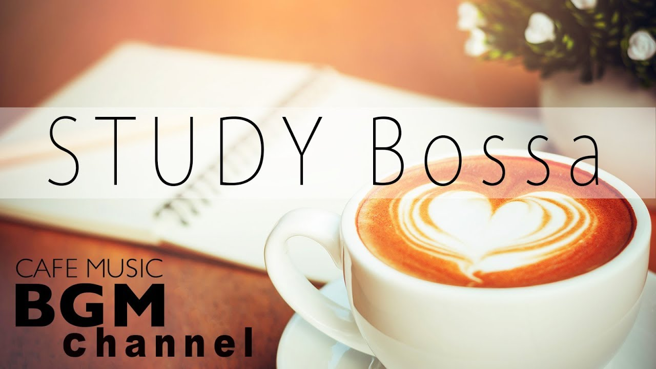 STUDY Bossa — Study Music for Concentration Focus Instrumental Jazz