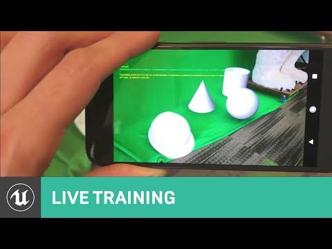 Getting Started with Handheld AR | Live Training | Unreal Engine Livestream