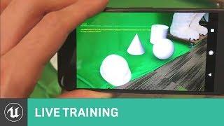 Erste Schritte mit Handheld-AR | Live-Training | Unreal Engine Livestream