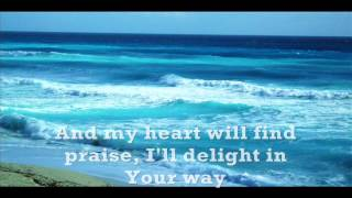Oceans Will Part By Hillsong United