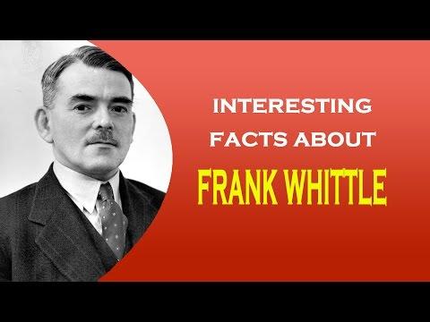 Turbojet Invnetor Frank whittle Interesting facts