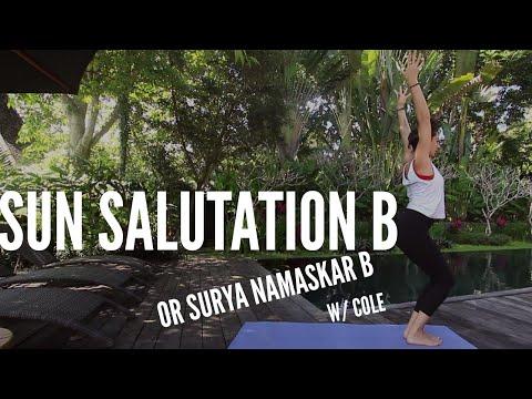 Sun Salutation B Surya Namaskar B Cole Chance Yoga
