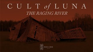 Cult of Luna - The Raging River (FULL ALBUM)