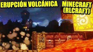 EVENTO ERUPCIÓN VOLCÁNICA!!! - MINECRAFT (RLCRAFT + CHOCAPIC) | Gameplay Español