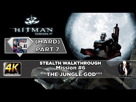 "HITMAN: Codename 47 - Stealth Walkthrough HARD Part 7 Mission #6 ""The Jungle God"""