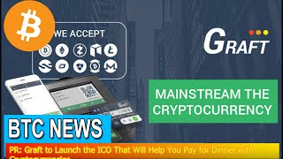BTC News - PR: Graft to Launch the ICO That Will Help You Pay …