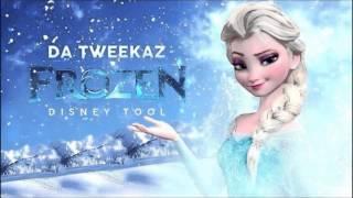 Da Tweekaz - Frozen |Disney Tool| FULL [FREE RELEASE]