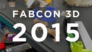 Fabcon 3D - 2015 [Erfurt Messe]