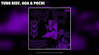 YUNG BEEF x GOA x POCHI - D.A. (AUDIO)