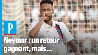 PSG-Strasbourg : « Neymar est redevenu un joueur parisien »