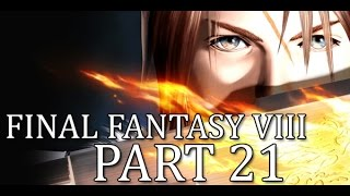 Final Fantasy 8 First Time Playthrough With That Crazy Commentary Son! Part 21