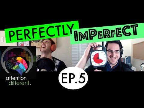 EP 5 - Perfectly Imperfect