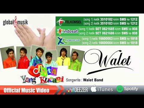 Walet Band - Cinta Yang Kucari (Official Music Video)