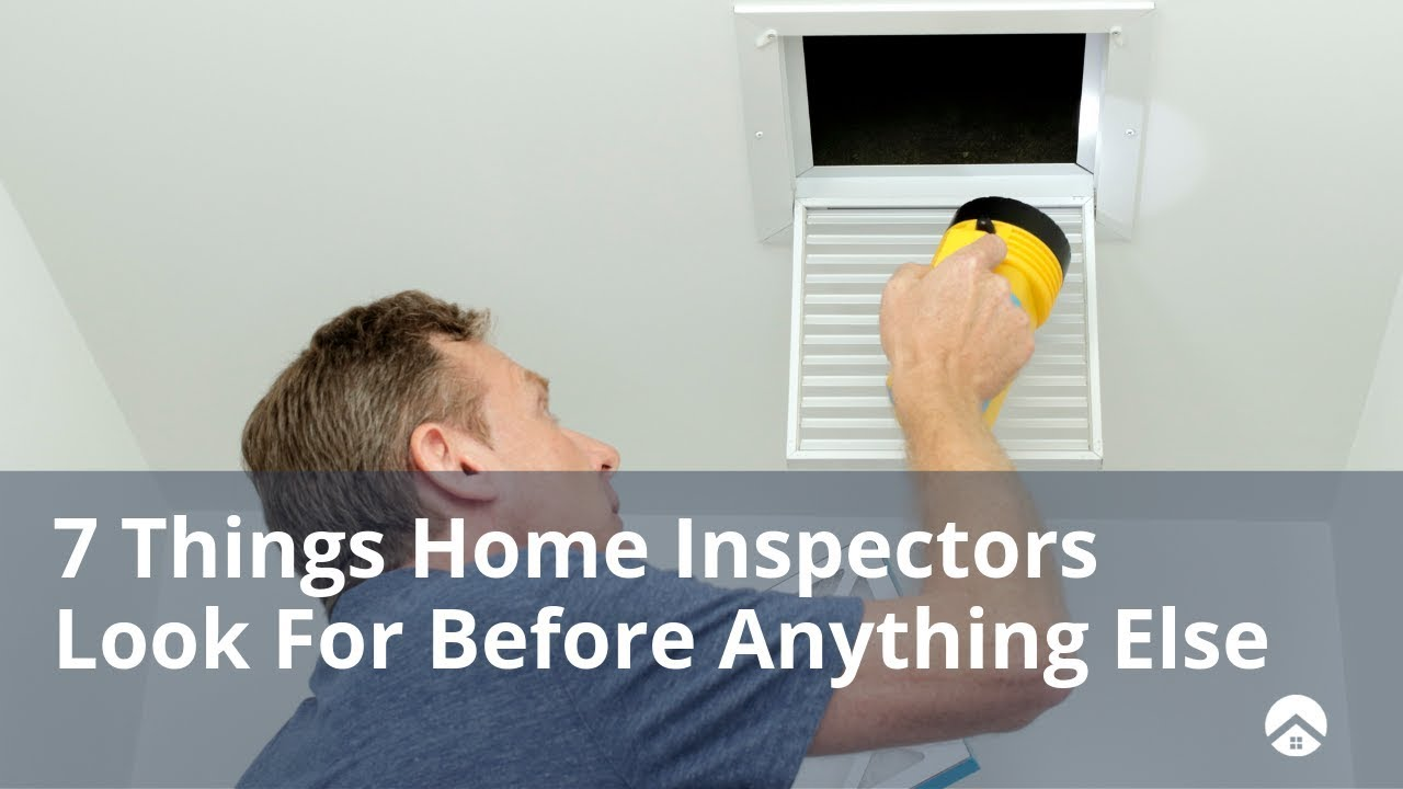 What Home Inspectors Look For: The Bad But Not the Ugly