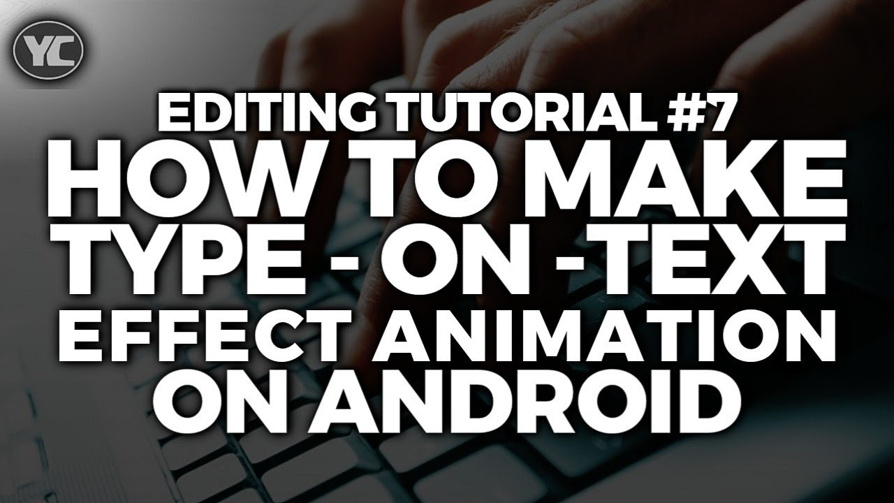 How to make type on text animation effect on android using
