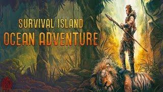 Survival Island: Ocean Adventure