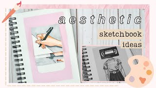 How to make y๐ur sketchbook more ✰ aesthetic ✰ // 5 ways to fill your sketchbook!