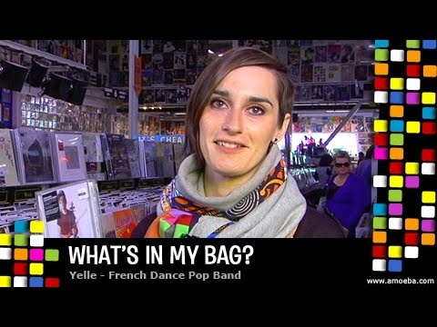 Yelle  Whats In My Bag?