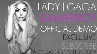 Lady GaGa - Summerboy (Official Demo)