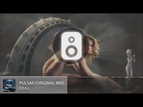Feal - Pulsar (Original Mix)