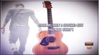 Munir Shafi - Jaalalaan Moohamuu - New Oromo Music 2019