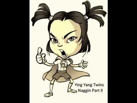 Ying Yang Twins - Naggin' Part Ii (The Answer) (with lyrics)