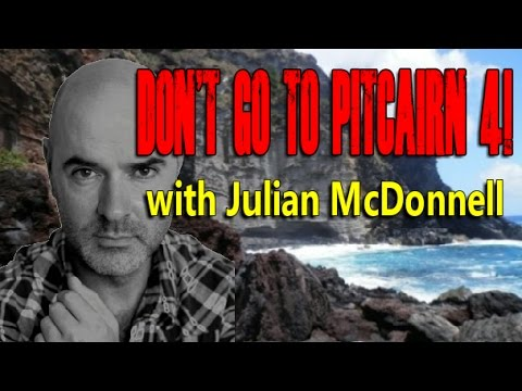 Don't Go To Pitcairn 4! with Take Me To Pitcairn Star & Director Julian Mcdonnell