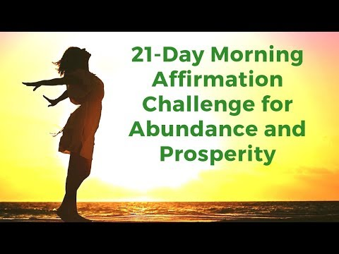 21 Day Challenge: Morning I AM Affirmations For Abundance & Prosperity