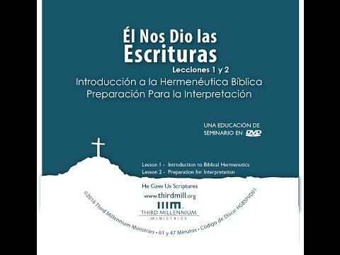 HERMÉNÉUTICA SEMINARIO THIRD MILLENIUM 1/6-Introducción a la Hermenéutica Bíblica