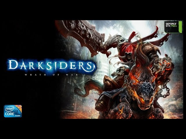 Darksiders - I3 3250 + Gtx 750ti - Full Hd