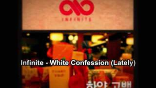 [Audio] 인피니트 (INFINITE) - White Confession (Lately)