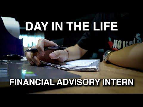 Day in the Life of a Financial Advisory Intern