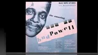 Bud Powell. The Amazing Bud Powell.