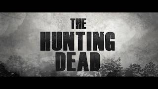 The Hunting Dead - Trailer (English Subtitles)