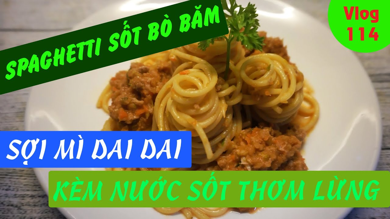 Mì spaghetti sốt bò bằm – Sợi mì thơm dai trộn cùng sốt bò heo chua ngọt (Spaghetti alla bolognese)