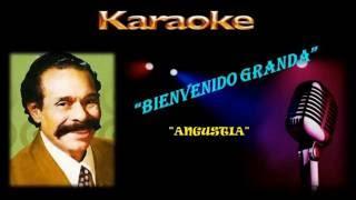 KARAOKE - BOLERO - ANGUSTIA - BIENVENIDO GRANDA - ORLANDO BRITO