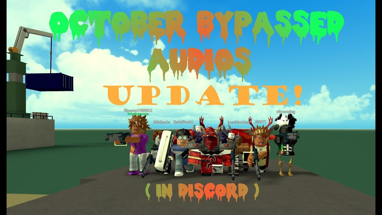 Heavy Steppers Roblox Id New New Roblox Bypassed Audios October 2019 In Discord Youtube
