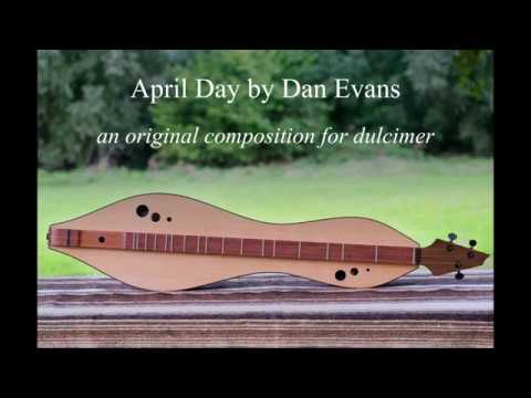 April Day ~ dulcimer composition