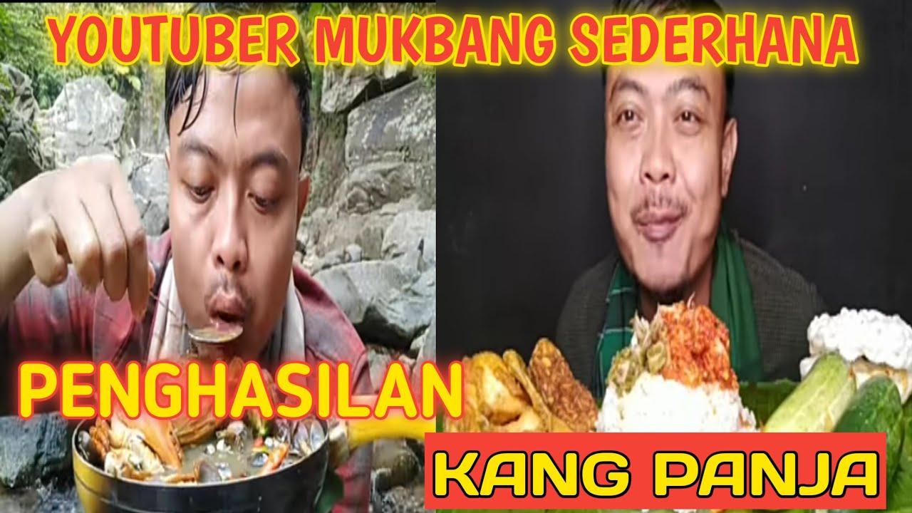 Download Youtuber Mukbang Sederhana!!! Gaji Kang Panja Dari Youtube Setiap Bulan