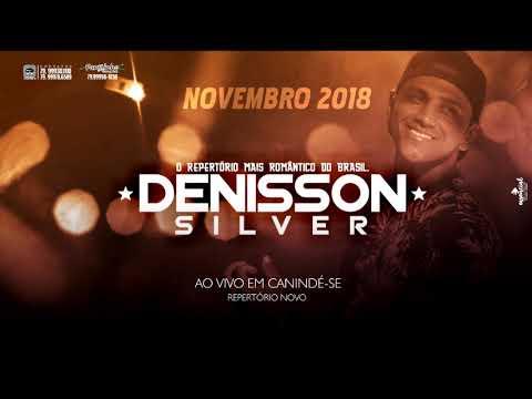 Denisson Silver Novembro 2018 - Ao Vivo em Canindé-SE