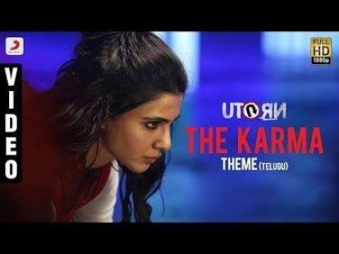 U TurnThe Karma Theme TeluguSamanthaAnirudh RavichanderPawan Kumar1