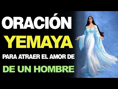 🙏 Oración a Yemaya PARA ATRAER EL AMOR DE UN HOMBRE en tu Vida ❤