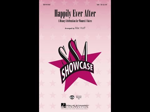 Happily Ever After: A Disney Celebration For Women's Voices (Medley) - Arranged By Mac Huff
