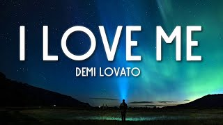 I Love Me - Demi Lovato () 🎵
