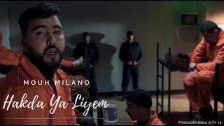 Mouh Milano - Hakda ya Liyem #Official Music Video# -هـكذا يا ليام)-  أحوال الناس الجزء 2)
