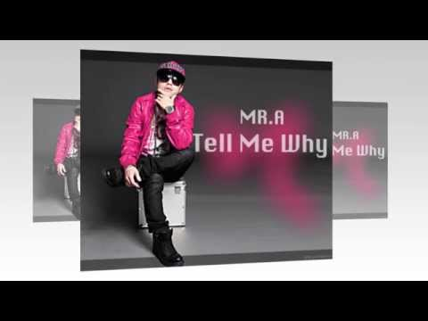 Mr.A - TELL ME WHY ( 55 REMIX ) by Touliver