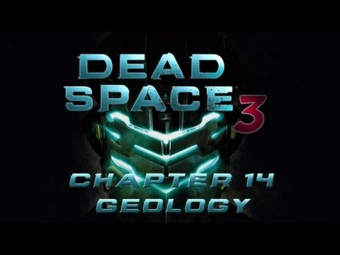 ★ Dead Space 3 - Walkthrough - Chapter 14 Geology & Disposal Services [PC/X360/PS3][HD]