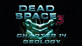★ Dead Space 3 - Walkthrough - Chapter 14 Geology & Disposal Services [PC/X360/PS3][HD](dead space 3 walkthrough playthrough gameplay guide for the xbox 360, ps3, and pc. played on the pc with a mouse and keyboard. . DON'T FORGET TO ..., 2013-02-19T01:11:30.000Z)